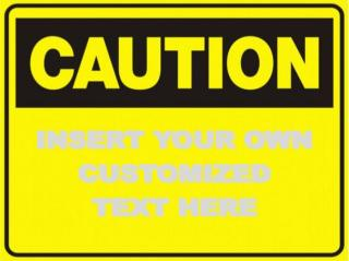 Hy-Ko 562 Caution Sign W/Blank Bottom For Message